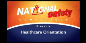 OSHA Safety Video Orientation for Healthcare Workers