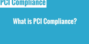 An overview of PCI Compliance
